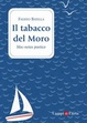 Cover of Il tabacco del Moro