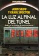 Cover of La luz al final del túnel