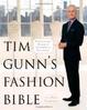 Cover of Tim Gunn's Fashion Bible