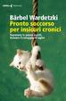 Cover of Pronto soccorso per insicuri cronici