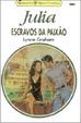 Cover of Escravos da Paixão