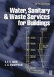 Cover of Water Sanitary and Waste Service for Buildings