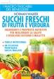 Cover of Succhi freschi di frutta e verdura