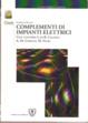Cover of Complementi di impianti elettrici