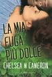 Cover of La mia fuga più dolce