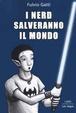 Cover of I nerd salveranno il mondo