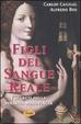 Cover of Figli del sangue reale