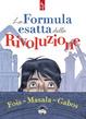 Cover of La formula esatta della Rivoluzione