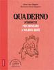 Cover of Quaderno d'esercizi per imparare a volersi bene