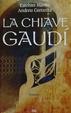 Cover of La chiave Gaudì