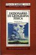 Cover of Dizionario di geografia fisica