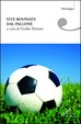 Cover of Vite rovinate dal pallone