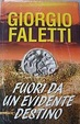 Cover of Fuori da un evidente destino