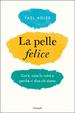 Cover of La pelle felice