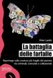 Cover of La battaglia delle farfalle