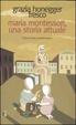 Cover of Maria Montessori, una storia attuale