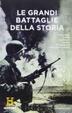 Cover of Le grandi battaglie della storia