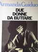 Cover of Due donne da buttare
