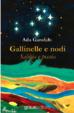 Cover of Gallinelle e nodi
