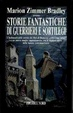 Cover of Storie Fantastiche di guerrieri e sortilegi