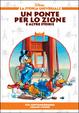 Cover of Un ponte per lo zione. Età contemporanea: grandi opere