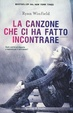 Cover of La canzone che ci ha fatto incontrare