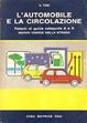 Cover of L'automobile e la circolazione