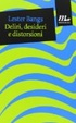 Cover of Deliri, desideri e distorsioni