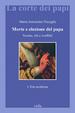 Cover of Morte e elezione del papa: norme, riti e conflitti