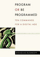 Cover of Program Or Be Programmed