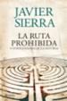 Cover of LA RUTA PROHIBIDA Y OTROS ENIGMAS DE LA HISTORIA