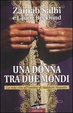 Cover of Una donna tra due mondi