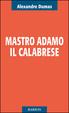 Cover of Mastro Adamo il calabrese