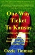 Cover of One Way Ticket To Kansas