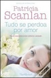 Cover of Tudo se perdoa por amor