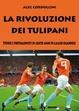 Cover of La rivoluzione dei tulipani