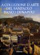 Cover of La collezione d'arte del Sanpaolo Banco di Napoli