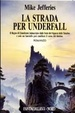 Cover of La strada per Underfall