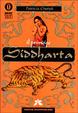 Cover of Il principe Siddharta. Fuga dalla reggia. Le quattro verità. Il sorriso del Buddha