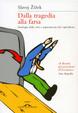 Cover of Dalla tragedia alla farsa