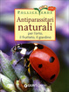Cover of Antiparassitari naturali per l'orto, il frutteto, il giardino