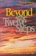 Cover of Beyond the Twelve Steps