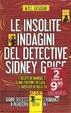 Cover of Le insolite indagini del detective Sidney Grice