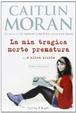 Cover of La mia tragica morte prematura... e altre sviste