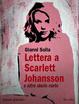 Cover of Lettera a Scarlett Johansson e altre storie corte