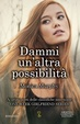 Cover of Dammi un'altra possibilità