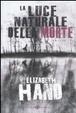 Cover of La luce naturale della morte