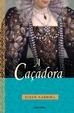 Cover of A Caçadora