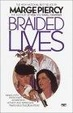 Cover of Braided Lives