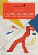 Cover of Cronache operaie